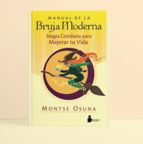 Manual de la Bruja Moderna: Magia Cotidiana Para Mejorar tu Vida • Humos.cl