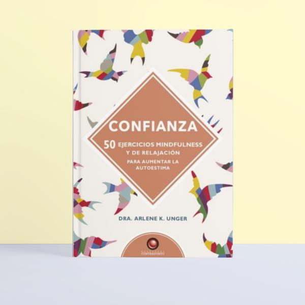 Confianza. 50 ejercicios de mindfulness y relajación. • Humos.cl